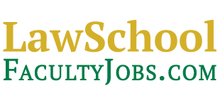 Law School Faculty Jobs